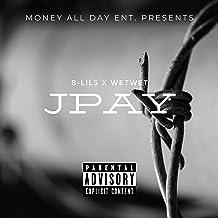 Jpay (feat. Wet Wet) [Explicit]