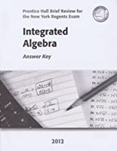 Integrated Algebra Answer Key 2012 (Prentice Hall Brief Review for the New York Regents Exam)