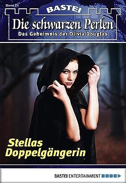 Die schwarzen Perlen - Folge 21: Stellas Doppelgängerin (German Edition)
