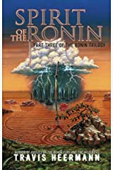 Spirit of the Ronin (The Ronin Trilogy Book 3) Kindle Edition