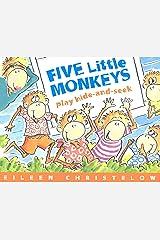 Five Little Monkeys Play Hide and Seek (A Five Little Monkeys Story) Kindle Edition