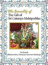 The Speciality of the Gift of Sri Caitanya Mahaprabhu