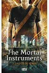 The Mortal Instruments - tome 3 Format Kindle