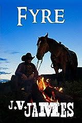Fyre: A Western Kindle Edition