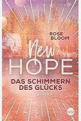 New Hope - Das Schimmern des Glücks (German Edition) Format Kindle