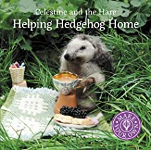 Helping Hedgehog Home (Celestine and the Hare)