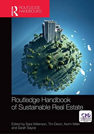 Routledge Handbook of Sustainable Real Estate (English Edition)