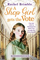 A Shop Girl Gets the Vote (Pennington's Book 2) Kindle Edition