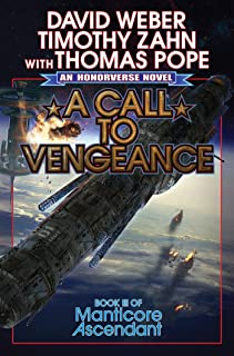 A Call to Vengeance (Manticore Ascendant Book 3)