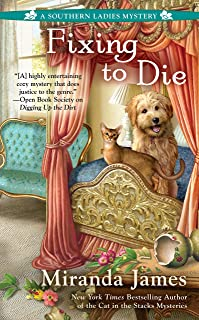 Fixing to Die (A Southern Ladies Mystery Book 4)