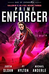 Prime Enforcer: Age of Expansion - A Kurtherian Gambit Series (Valerie's Elites Book 3) Kindle Edition