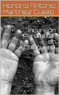 Incursión Paramilitar en Chiriguaná (Mitos y Leyendas de Chiriguaná nº 4) (Spanish Edition)