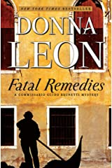 Fatal Remedies (Commissario Brunetti Book 8) Kindle Edition