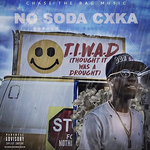 2436b9c39 Thought It Was a Drought  Explicit  by No Soda Cxka on Amazon Music ...