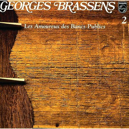Les Amoureux Des Bancs Publics Volume 2 De Georges Brassens Sur