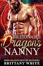 Billionaire Dragon's Nanny (Irish Dragon Shifter Brothers Book 1)