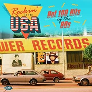 Rockin In The Usa: Hot 100 Hithe 80S