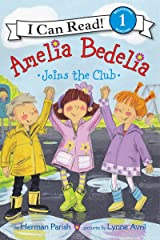 Amelia Bedelia Joins the Club (I Can Read Level 1) Kindle Edition