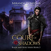 Court of Shadows: Blade and Rose Series, Book 3