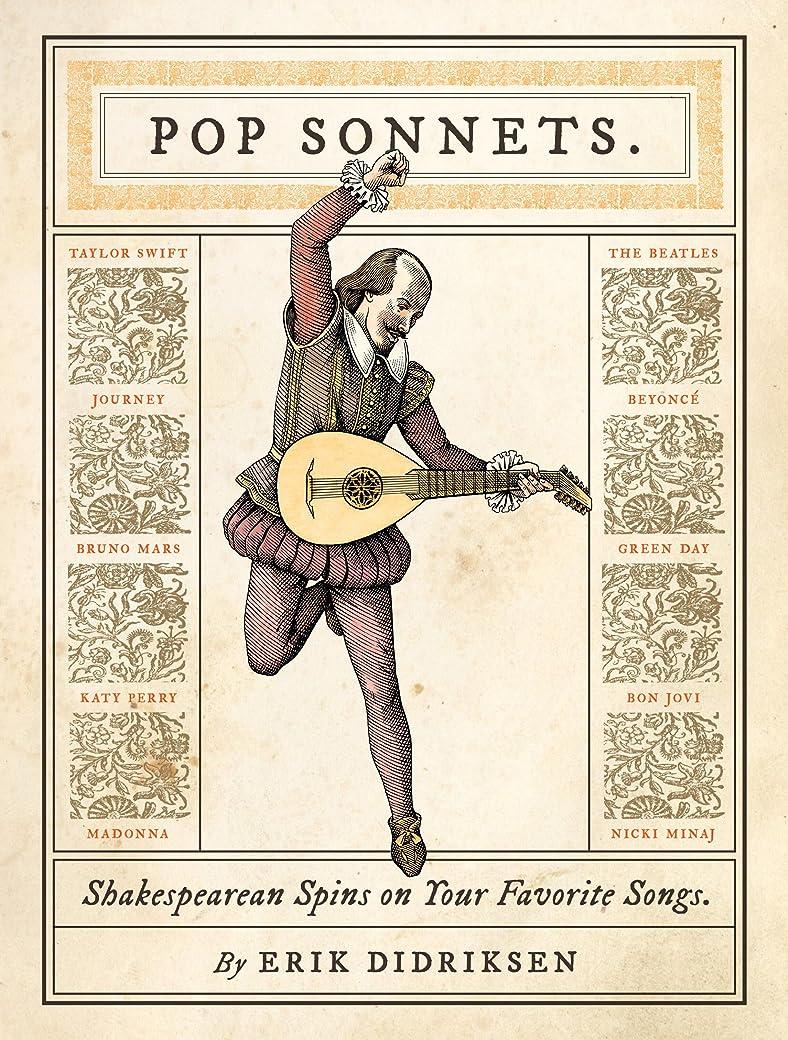 移民法律によりスケッチPop Sonnets: Shakespearean Spins on Your Favorite Songs (English Edition)