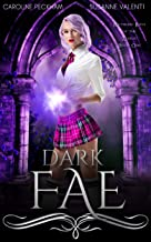 Dark Fae (Ruthless Boys of the Zodiac Book 1)