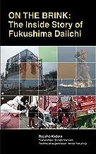 On the Brink: The Inside Story of Fukushima Daiichi
