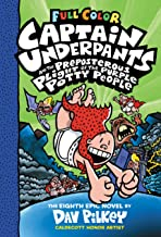 Captain Underpants and the Preposterous Plight of the Purple Potty People: Color Edition (Captain Underpants #8)