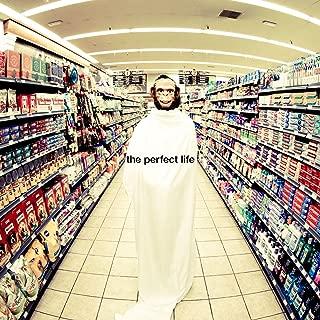The Perfect Life (feat. Wayne Coyne)