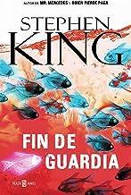 Fin de guardia (Trilogía Bill Hodges 3) (Spanish Edition)