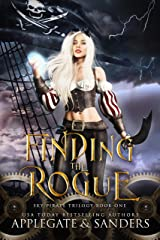 Finding the Rogue (The Sky Pirate Trilogy Book 1) Kindle Edition