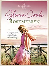Rosemerryn: A heartwarming novel of love and family life in a Cornish village (The Kilgarthen Sagas Book 2)