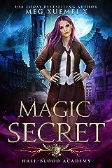 Half-Blood Academy 2: Magic Secret: an academy reverse harem fantasy romance Kindle Edition