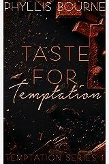 Taste for Temptation: Temptation Series Book 1 Kindle Edition