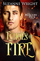 Echoes of Fire (Mercury Pack Book 4) Kindle Edition