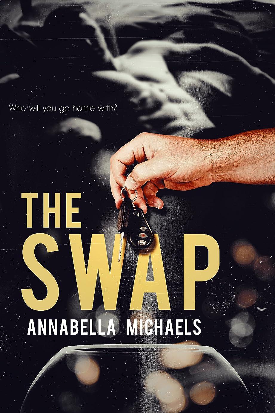 アイロニーアーティキュレーション南東The Swap (English Edition)