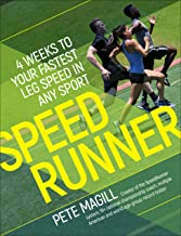 SpeedRunner: 4 Weeks to Your Fastest Leg Speed In Any Sport (English Edition)