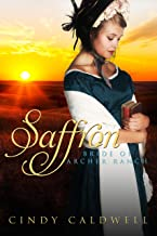 Saffron: A Sweet Western Historical Romance (Mail Order Brides of Tombstone Book 6)