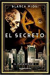 El secreto (El manuscrito nº 1) (Spanish Edition) Kindle Edition
