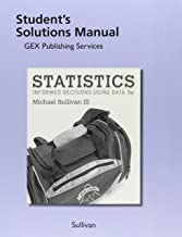 Student Solutions Manual for Statistics: Informed Decisions Using Data