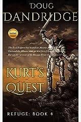 Refuge: Book 4: Kurt's Quest Kindle Edition