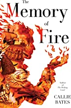 The Memory of Fire (The Waking Land Book 2)