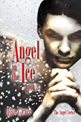 Angel in the Ice, Book 3 (The Angel Series) Kindle Edition