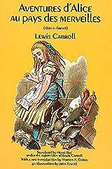 Aventures d'Alice au Pays des Merveilles (Dover Dual Language French) Format Kindle