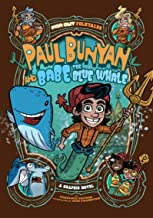 Paul Bunyan and Babe the Blue Whale: A Graphic Novel (Far Out Folktales)