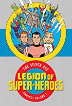 Legion of Super Heroes: The Silver Age Omnibus Vol. 1