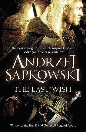 The Last Wish (English Edition)