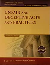 Unfair and Deceptive Acts and Practices, 2011 Supplement (National Consumer Law Center) (Consumer Credit and Sales Legal Practice)