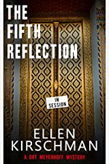 The Fifth Reflection (Dot Meyerhoff Mystery Series Book 3) Kindle Edition