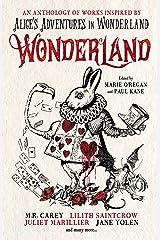 Wonderland: An Anthology Kindle Edition