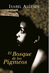 El Bosque de los Pigmeos (Memorias del Águila y del Jaguar 3) (Spanish Edition) Format Kindle
